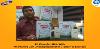 MD (Today Tea Limited) with Big FM RJ Nitin